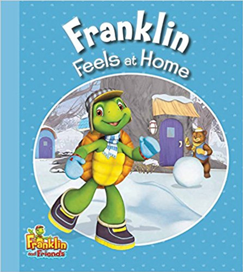 Franklin Feels at Home by Harry Endrulat