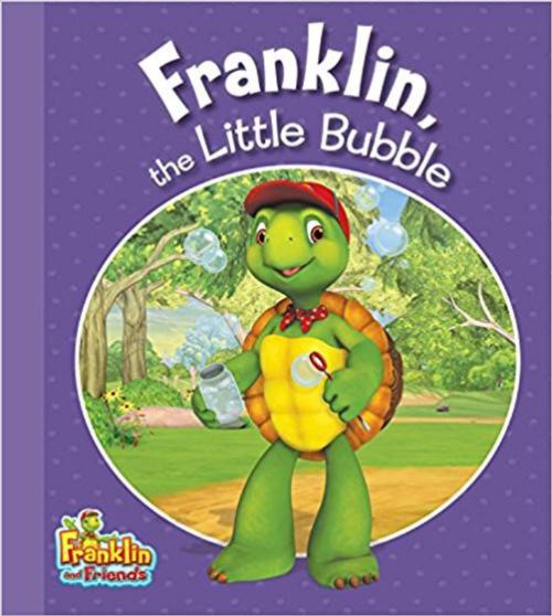 Franklin, the Little Bubble by Henry Endrulat