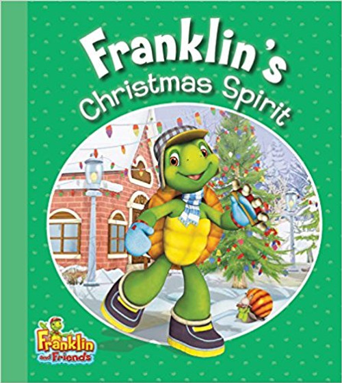 Franklin's Christmas Spirit by Harry Endrulat