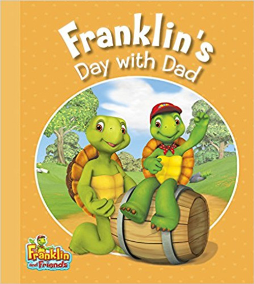 Franklin's Day with Dad by Caitlin Drake Smith
