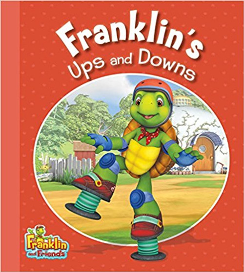 Franklin's Ups and Downs by Harry Endrulat