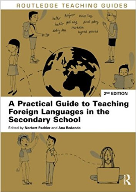A Practical Guide for Teaching Foreign Languages in the Secondary School by Norbert Pachler
