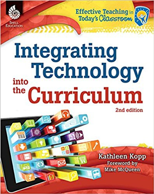 Integrating Technology Into the Curriculum by Kathleen Kopp