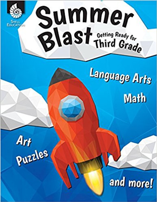 Summer Blast: Getting Ready for Third Grade by Wendy Conklin