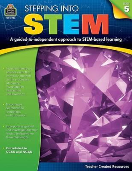 Stepping Into Stem, Grade 5 by Robert W Smith