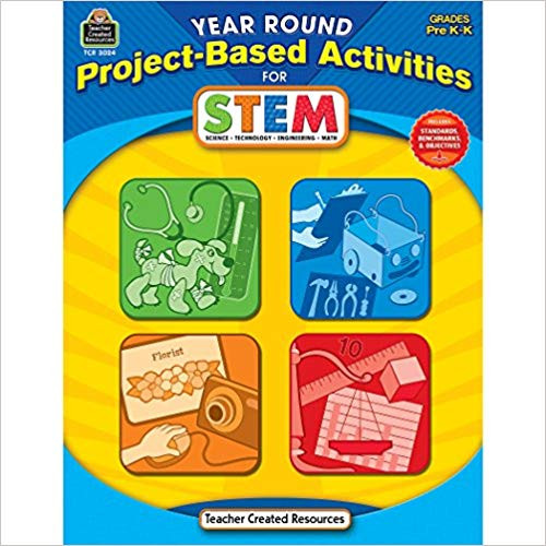 Year Round Project-Based Activities for STEM, PreK-K by Kathryn Kurowski