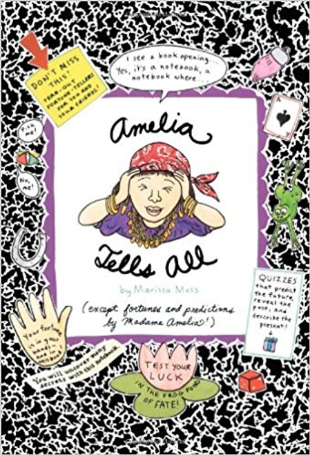 Amelia Tells All by Marissa Moss