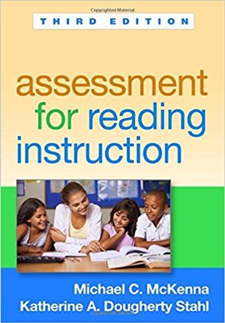 Assessment for Reading Instruction by Michael C McKenna