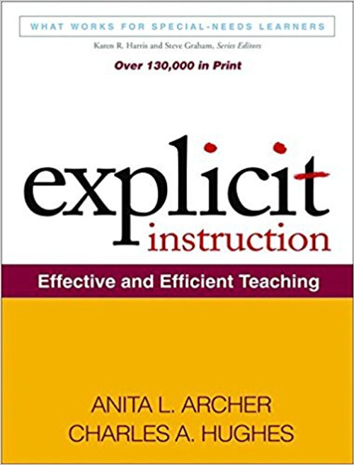 Explicit Instruction: Effective and Efficient Teaching by Anita L Archer