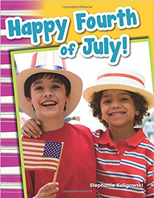 Happy Fourth of July! by Stephanie Kuligowski