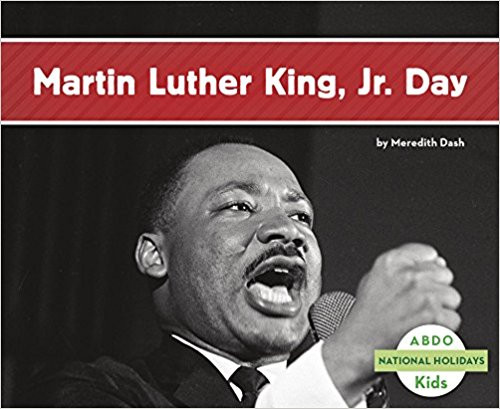 Martin Luther King, Jr. Day by Meredtih Dash