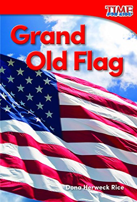 Grand Old Flag by Dona Rice