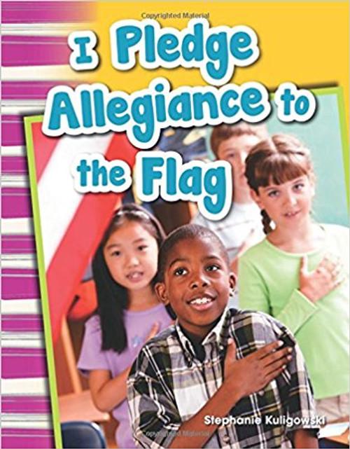 I Pledge Allegiance to the Flag by Stephanie Kuligowski