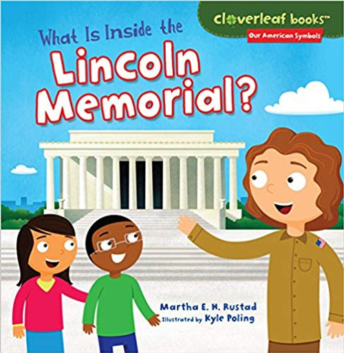 What is Inside the Lincoln Memorial? by Kyle Poling