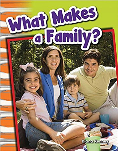 What Makes a Family? by Diana Kenney