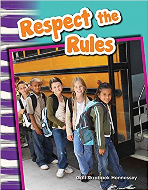 Respect the Rules! by Gail Skroback Hennessey