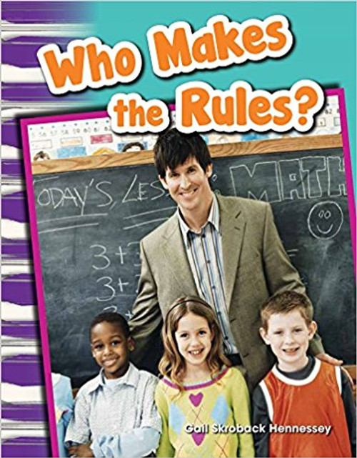 Who Makes the Rules? by Gail Hennessey