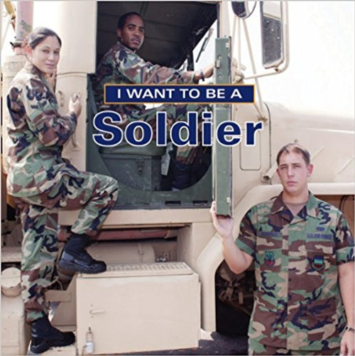 I Want to Be a Soldier by Dan Liebman
