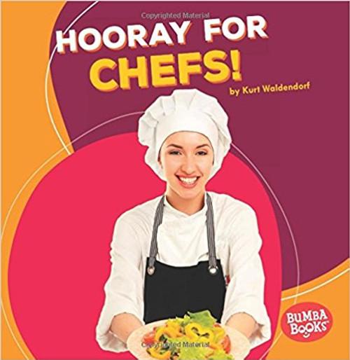 Hooray for Chefs! by Kurt Waldendorf