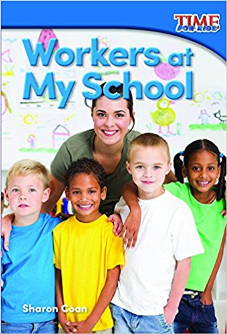 Workers at My School by Sharon Coan