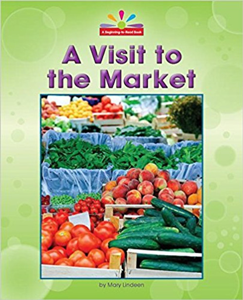 A Visit to the Market by Mary Lindeen
