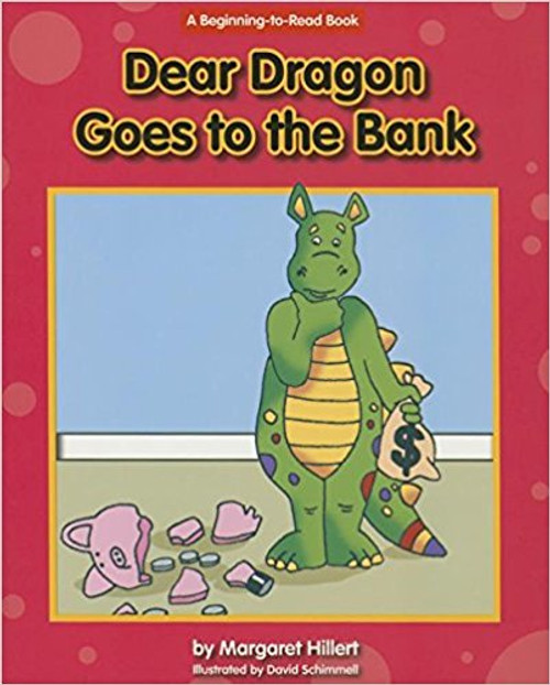 Dear Dragon Goes to the Bank by Margaret Hillert