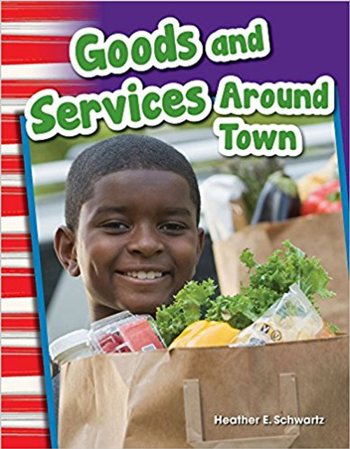 Goods and Services Around Town by Heather Schwartz