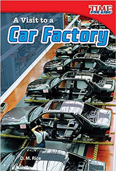 A Visit to a Car Factory by Dona Herweck Rice