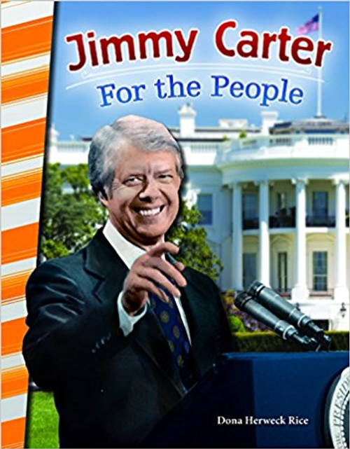 Jimmy Carter: For the People by Dona Rice