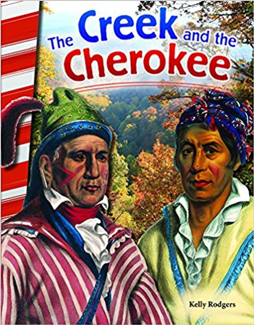The Creek and the Cherokee by Kelly Rodgers