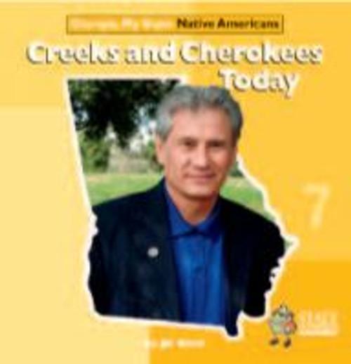 Creeks & Cherokees Today by Jill Ward