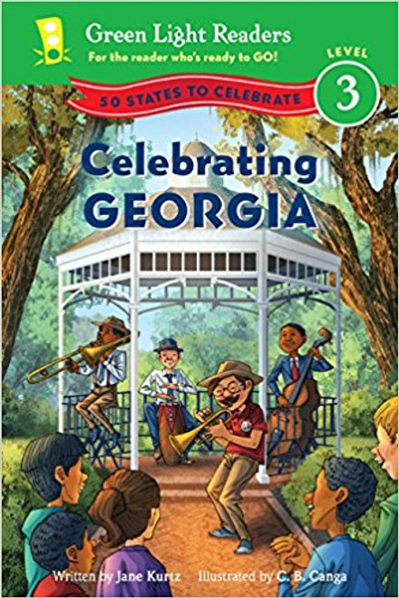 Celebrating Georgia: 50 States to Celebrate by Jane Kurtz