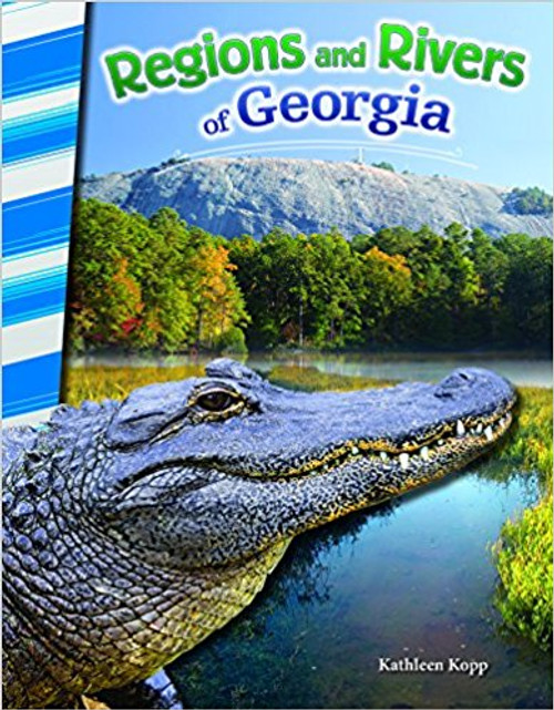 Regions and Rivers of Georgia by Kathleen Kopp