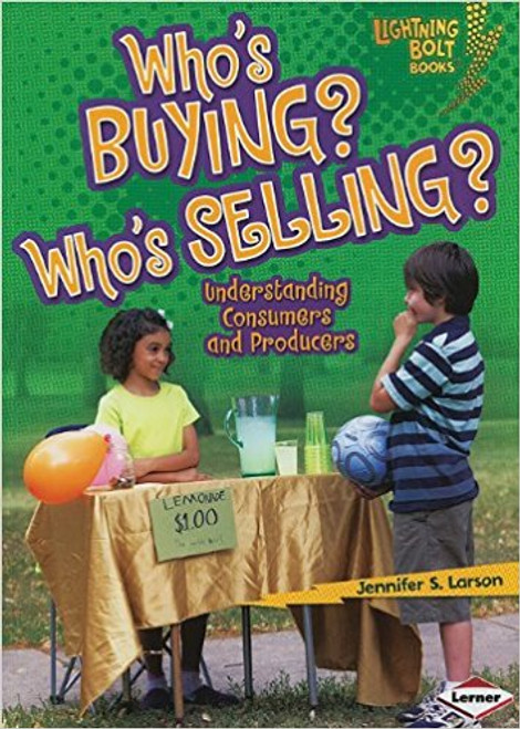 Who's Buying? Who's Selling? (Larson) by Jennifer S Larson