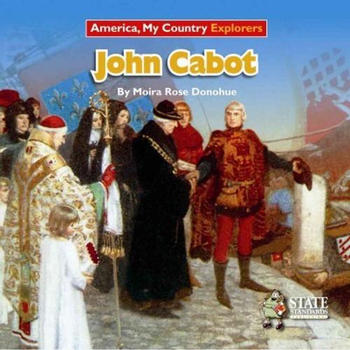 John Cabot by Moira Rose Donahue