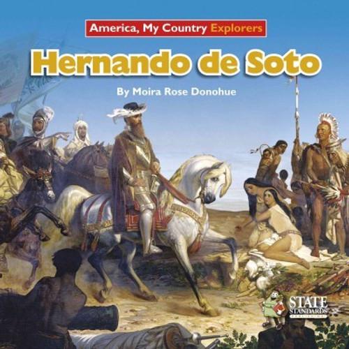 Hernando de Soto by Moira R Donohue