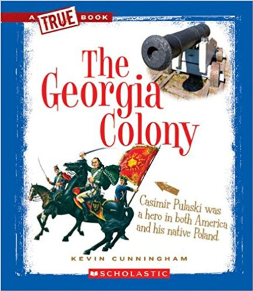 The Georgia Colony by Kevin Cunningham