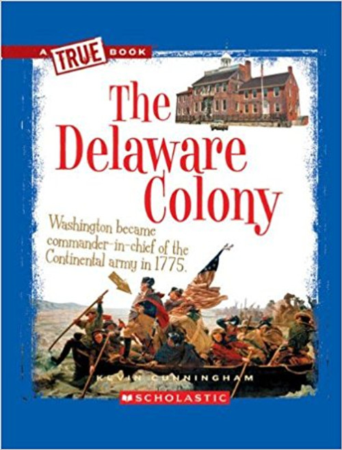The Delaware Colony by Kevin Cunningham