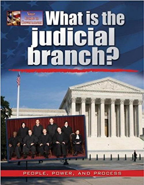 What is the judicial branch? by Ellen Rodger