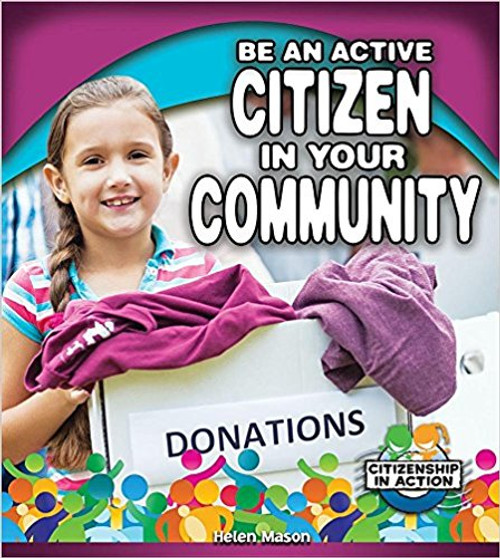 Be an Active Citizen in Your Community by Helen Mason