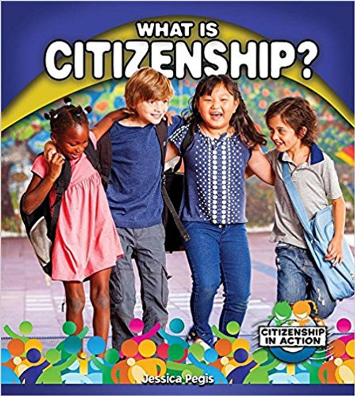 What Is Citizenship? by Jessica Pegis