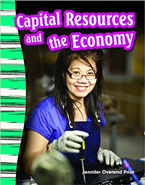 Capital Resources and the Economy by Jennifer Prior