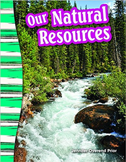 Our Natural Resources by Jennifer Prior
