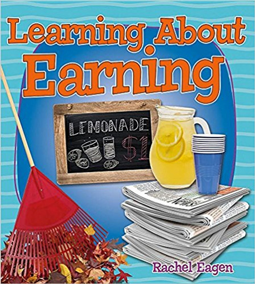 Learning about Earning by Rachel Eagen