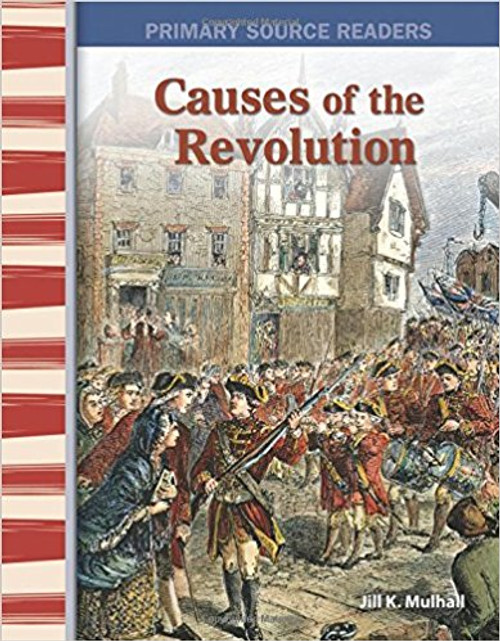 Causes of the Revolution by Jill K Mulhall