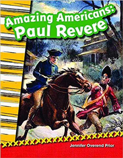 Amazing Americans: Paul Revere by Jennifer Overend Prior