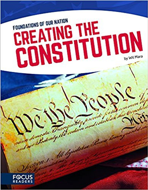 Creating the Constitution by Wil Mara