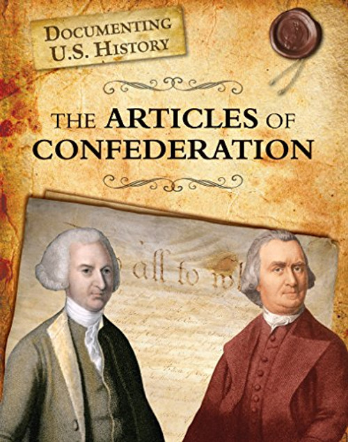 The Articles of Confederation by Liz Sonneborn