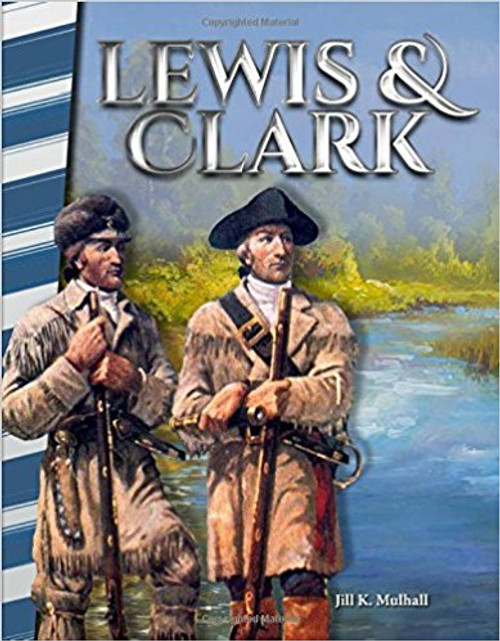 Lewis & Clark by Jill Mulhall
