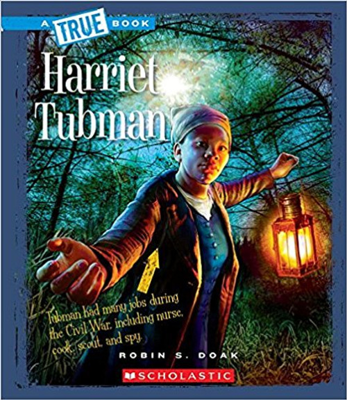 Harriet Tubman by Robin S Doak